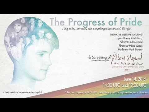 The Progress of Pride: An LGBTI Rights Global Webchat - (2nd Session)