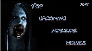 TOP Upcoming Horror Movies 2018 Compilation Part 2/2