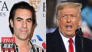 "Sacha Baron Cohen Fires After Donald Trump Calls Him ""Phony"" and a ""Creep"" 