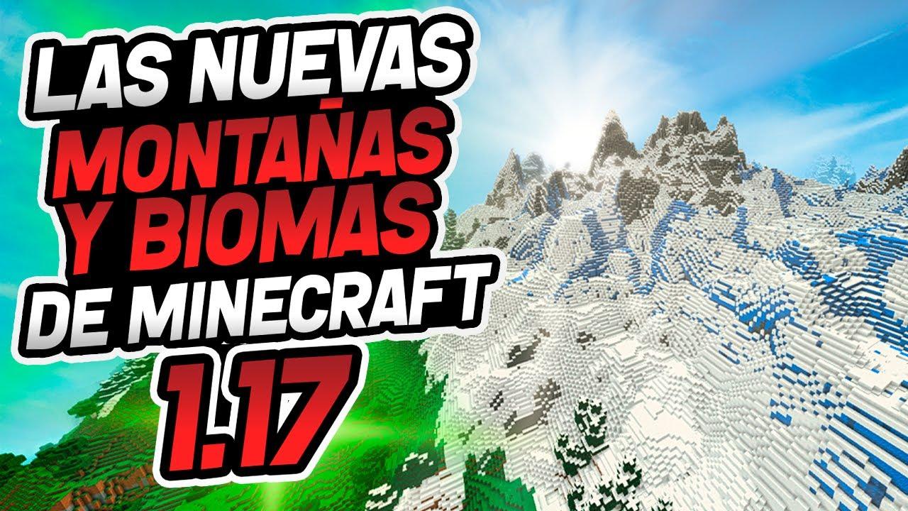 🤩 Las Nuevas MONTAÑAS Y BIOMAS de Minecraft 1.17
