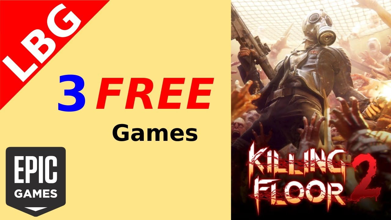 FREE Games - Killing Floor 2, Escapists 2 & Lifeless Planet (Epic Games Store)