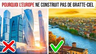 Pourquoi l'Europe ne Construit pas de Gratte-ciel Comme les États-Unis ou l'Asie