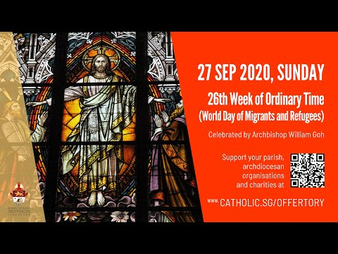 Catholic Sunday Mass Today Live Online - Sunday, 26th Week of Ordinary Time (Migrant Sunday) 2020