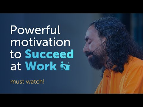 WATCH THIS Powerful Motivation to Succeed at Work | Swami Mukundananda