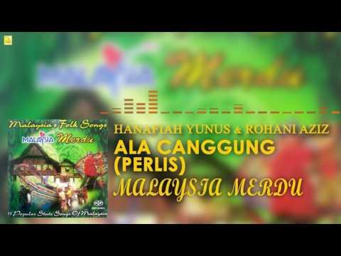 Hanafiah Yunus & Rohani Aziz- Ala Canggung (Perlis)