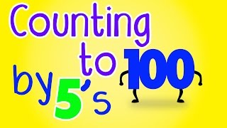 Counting by 5's Song to 100 – Counting to 100 by 5s - Count by 5 to 100 - Count to 100 by 5 for Kids