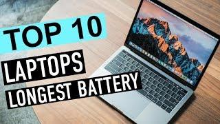 BEST 10: Laptops With Longest Battery Life 2018