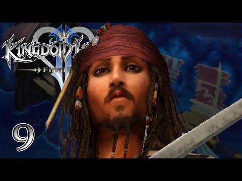 HE'S A PIRATE - Let's Play - Kingdom Hearts 2 Final Mix HD - 9 - Walkthrough Playthrough