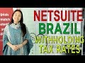 NetSuite Brazil Withholding Tax Rates