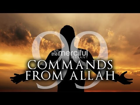 99 Commands From Allah (Powerful)