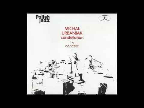 Michał Urbaniak Constellation   In Concert FULL ALBUM, avant garde jazz funk, Poland, 1973