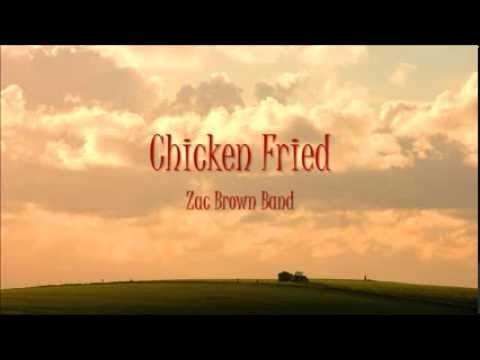 Chicken Fried- Zac Brown Band LYRIC VIDEO