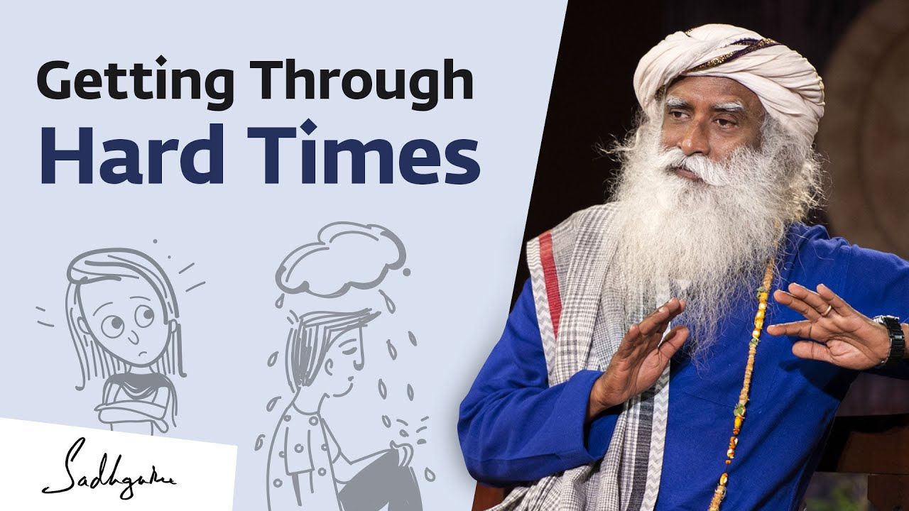 Download How Do We Handle Hard Times in Life? Sadhguru Answers