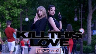 [KPOP IN PUBLIC CHALLENGE SPAIN] KILL THIS LOVE Blackpink Dance Cover by KIH