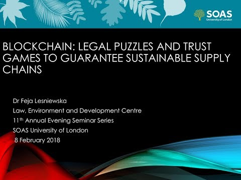 Feja Lesniewska - Blockchains & Sustainable Commodity Supply Chains