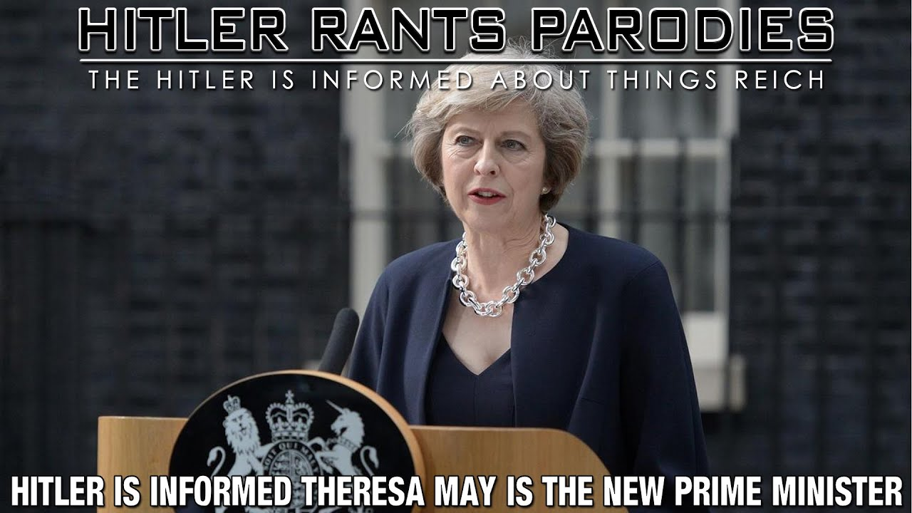 Hitler is informed Theresa May is the new Prime Minister