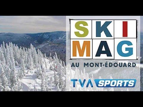 SKI Mag au Mont-Édouard