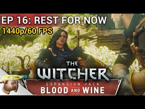 Episode 16: Rest for Now (ENDING) | The #Witcher 3: BLOOD AND WINE