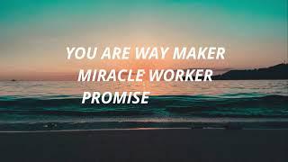 Way Maker (lyrics) bỳ Leeland