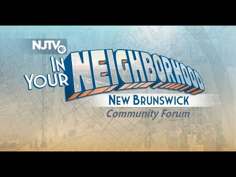 NJTV New Brunswick Forum: Housing and Quality of Life Challenges