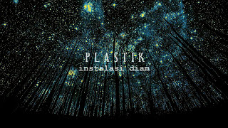 PLASTIK BAND - INSTALASI DIAM (BEST SONG)