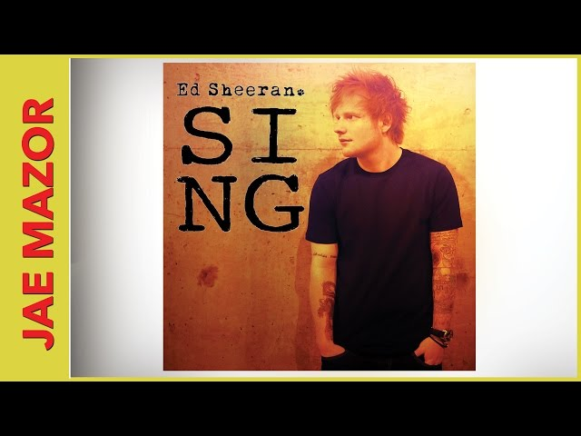 """Sing"" - Ed Sheeran [Official Cover Video - Sing Cover by Jae Mazor]"