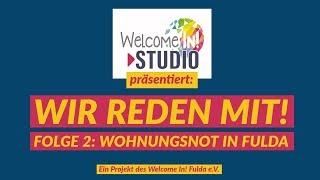Wir reden mit! Folge 2: Wohnungsnot in Fulda!