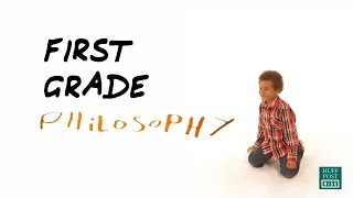 First Grader's Philosophy