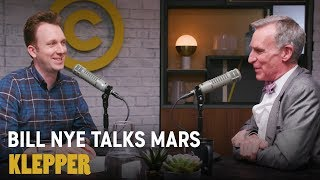 Bill Nye Talks Manned Mars Missions - Klepper Podcast