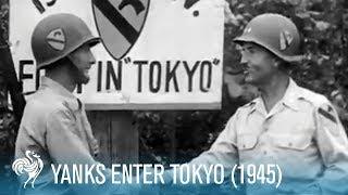 Yanks Enter Tokyo (1945)
