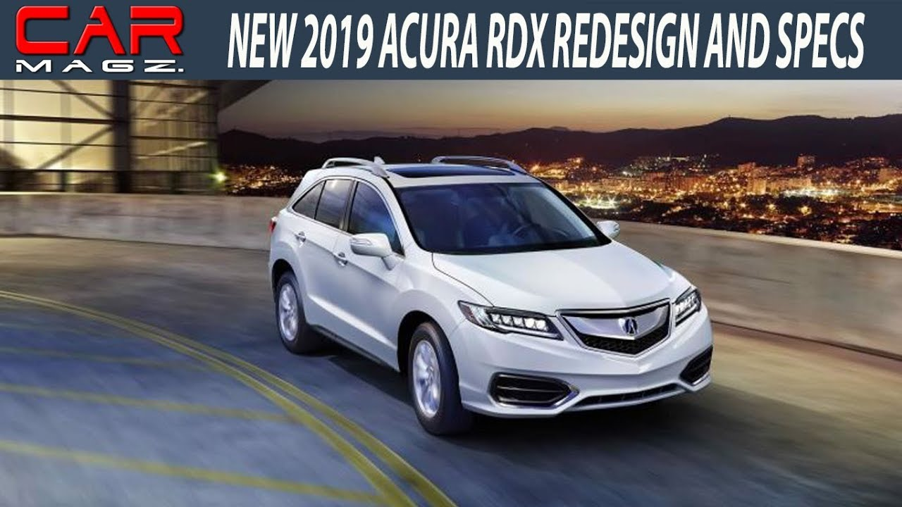 2019 Acura RDX Redesign Rumors and Release Date - YouTube
