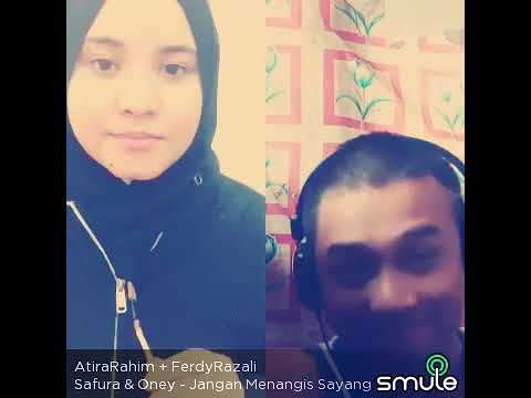 AtiraRahim +FerdyRazali ..jangan menangis sayang cover safura dan oney