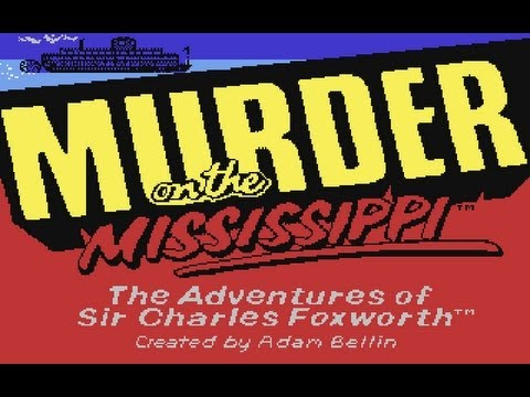 Let's Play: Murder on the Mississippi (C64) part 1: The Adventure Begins