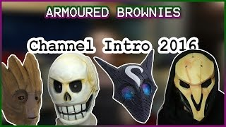 Armoured Brownies Intro 2016, Cosplay, Tutorial & 3D Printing! thumbnail