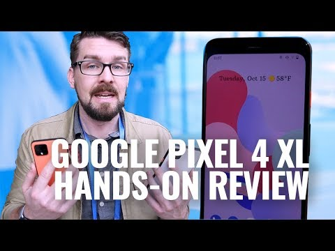 Google Pixel 4 and Google Pixel 4 XL hands-on review