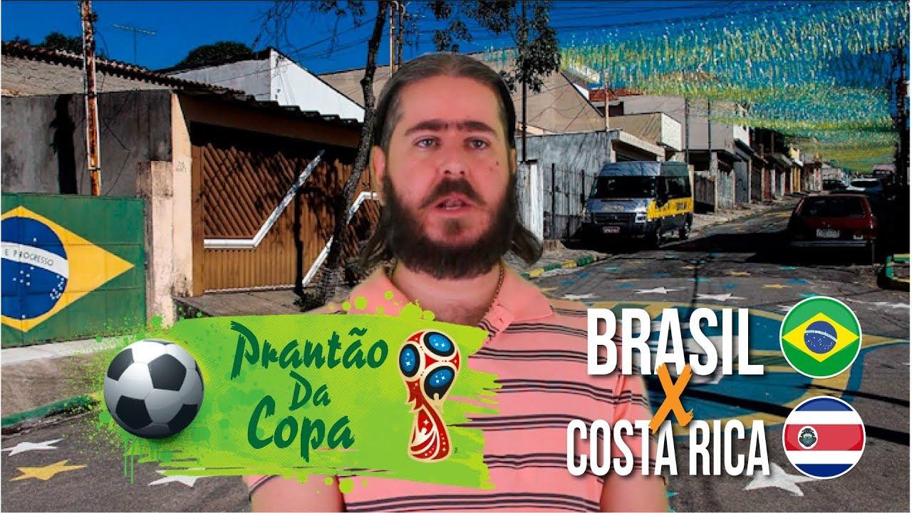 Plantão da Copa: Brasil X Costa Rica (na bacia das almas)