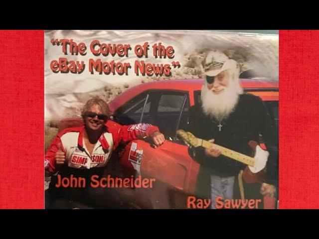 Ray Sawyer & John Schneider ~