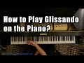 Capture de la vidéo How To Play Glissando On The Piano