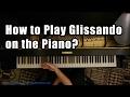 Capture de la vidéo How To Play Glissando On The Piano