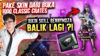 "PAKE SKIN DARI BUKA ""1000 CLASSIC CRATES"" BIKIN SKILL BENNYMOZA BALIK ?! - PUBG MOBILE INDONESIA"