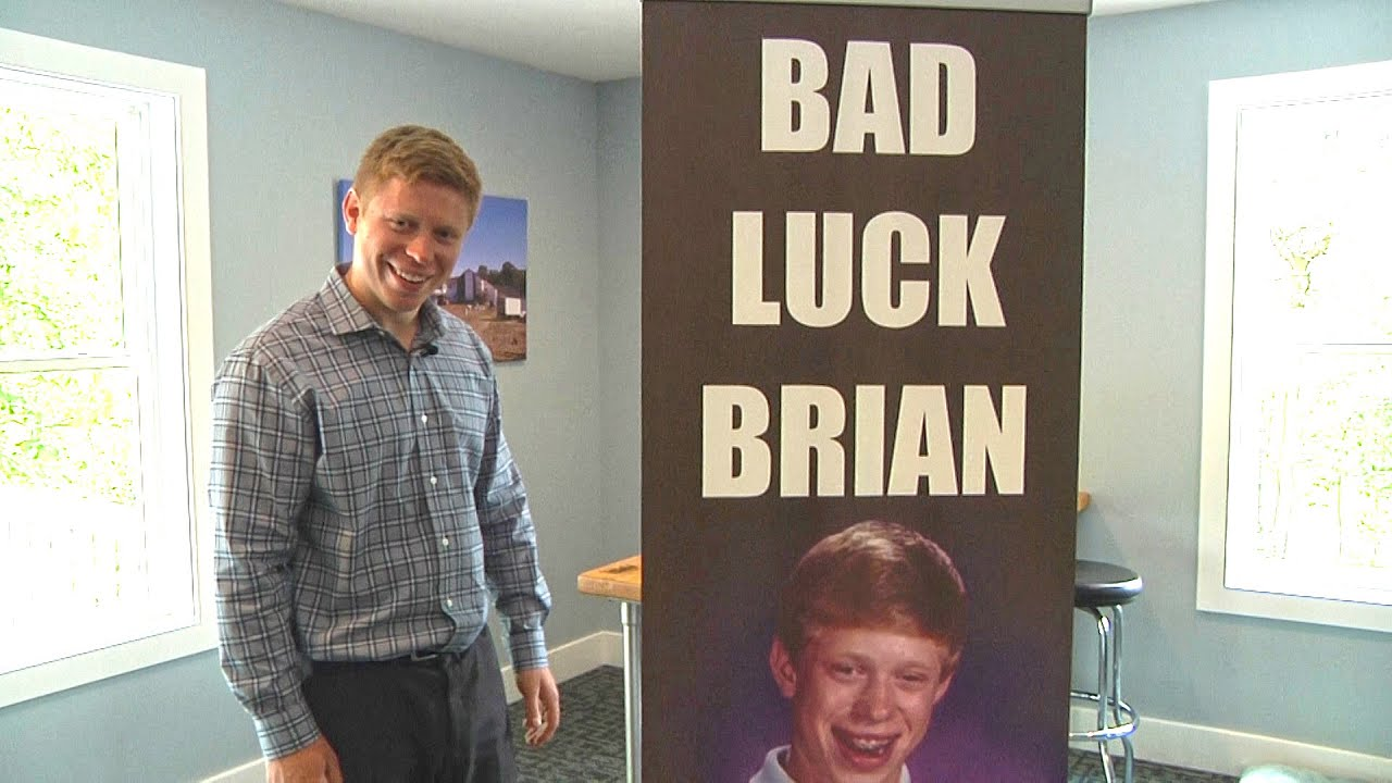 Bad Luck Brian 9 11