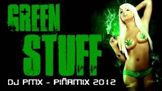green stuff   dj pmx pvt  piñamix 2012