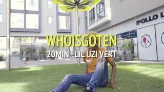 20 MIN - LIL UZI VERT | Freestyle Hip Hop Dance Cover By WHOISGOTEN