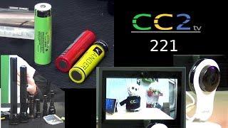 CC2tv #221: Überwachungskamera mit Alexa Anbindung und Der Betrug mit billigen Akkus