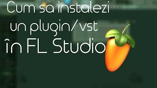 Cum sa instalezi un plugin/vst in FL Studio (TUTORIAL)