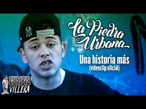 La Piedra Urbana - Una Historia Mas - Video Clip Oficial