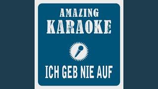 Ich geb nie auf (Am Anfang war das Feuer) (Karaoke Version) (Originally Performed By Helene...