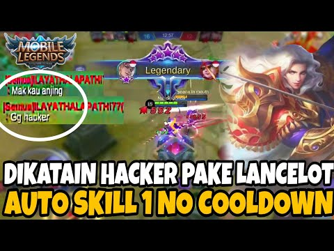 DIKATAIN HACKER LAGI PAKE LANCELOT!! AUTO KELUARIN SKILL 1 NO CD - Mobile Legends