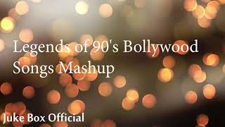 Legends of 90's Bollywood Songs Mashup