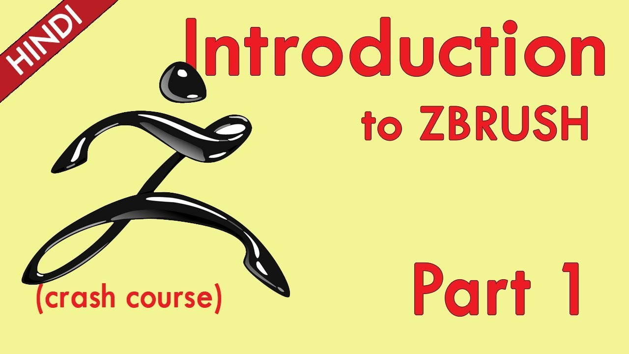 Introduction To ZBRUSH PART 1     Crash Course   (HINDI)